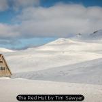 The Red Hut by Tim Sawyer