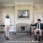 The Irony Of Ironing by Ian Munro, Inn Focus