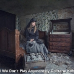 We Don't Play Anymore by Coltrane Koh, Inn Focus